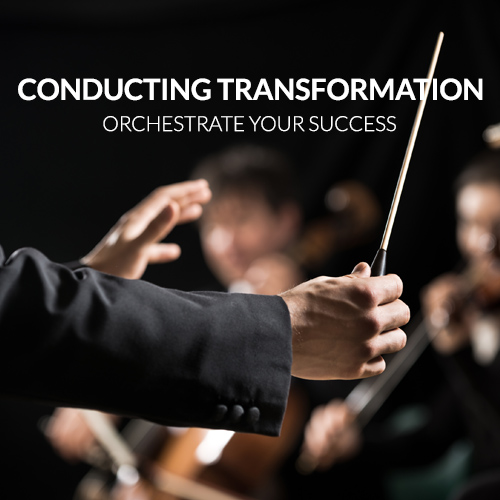 Conducting Transformation